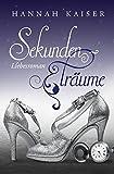 Sekundenträume: Liebesroman