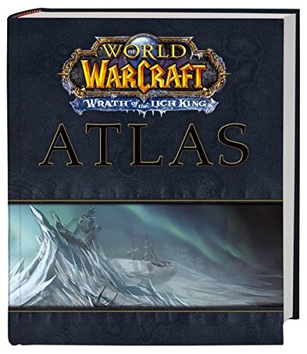 World of Warcraft Atlas: Wrath of the Lich King (Brady Games)