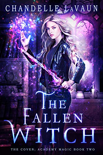 The Fallen Witch (The Coven: Academy Magic Book 2) (English ...