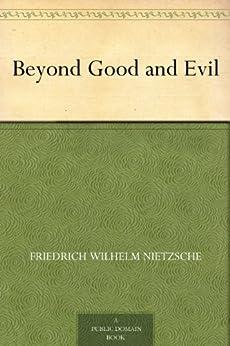 Beyond Good and Evil by [Nietzsche, Friedrich Wilhelm]
