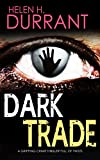 DARK TRADE a gripping crime thriller full of twists (kindle edition)
