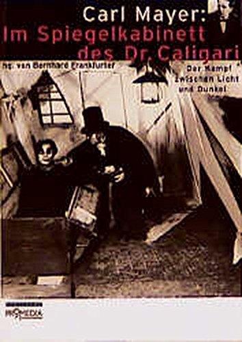 Carl Meyer: Im Spiegelkabinett des Dr. Caligari. par Carl Meyer