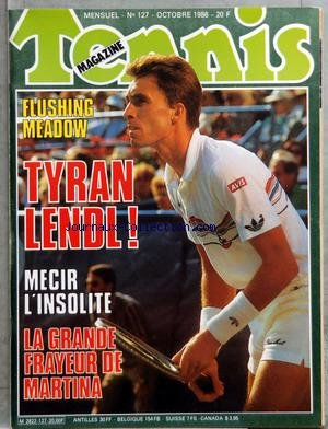 tennis-magazine-no-127-du-01-10-1986-flushing-meadow-lendl-mecir-linsolite-la-grande-frayeur-de-mart