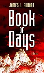 Book of Days (Thorndike Christian Mysteries) by James L. Rubart (2011-12-02)