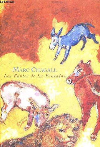 Marc Chagall : Les Fables de La Fontaine par Didier Schulmann