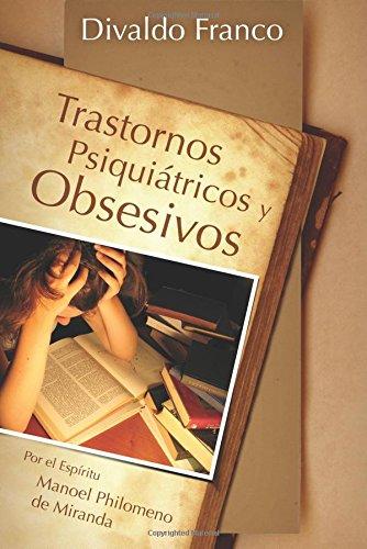 Trastornos Psiquátricos y Obsesivos
