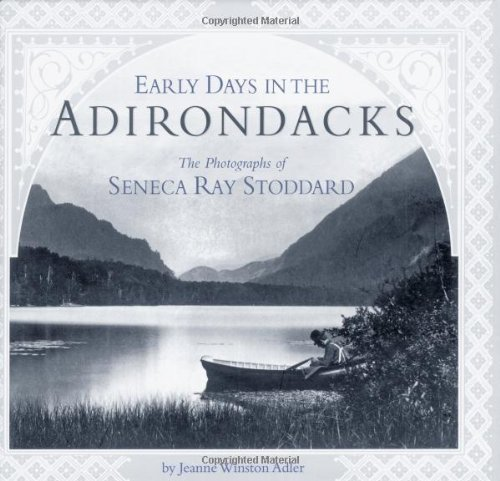 early-days-adirondacks-photographs-of-seneca-ray-stoddard