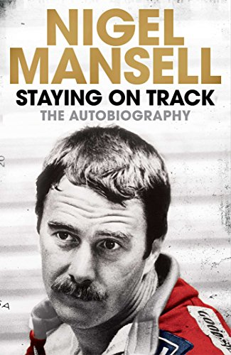Staying on Track: The Autobiography por Nigel Mansell
