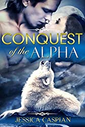 Conquest of the Alpha: (A Paranormal Vampire Werewolf Action Adventure Romance) (English Edition)
