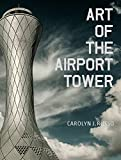 Art of the Airport Tower.