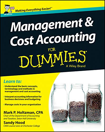 Management and Cost Accounting For Dummies: UK Edition - Für Management Dummies
