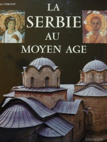 La Serbie au Moyen-Age