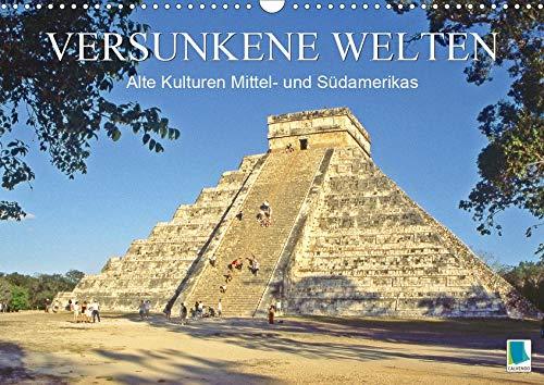 Alte Kulturen Mittel- und Südamerikas - Versunkene Welten (Wandkalender 2020 DIN A3 quer): Maya, Inka, Zapoteken - Spuren der antiken Hochkulturen (Monatskalender, 14 Seiten ) (CALVENDO Orte)