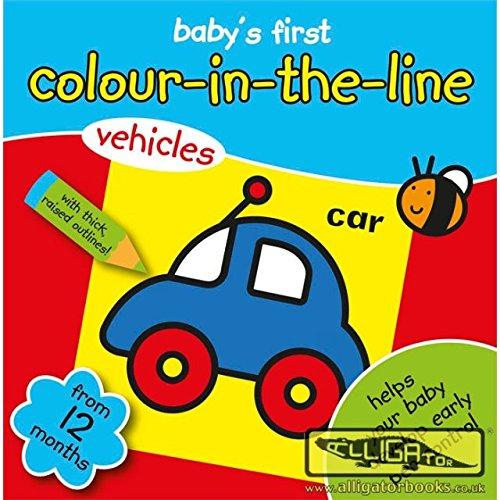(Mein Malbuch Baby's erste Farbe Buch im Line 12 Monate + Fahrzeuge)