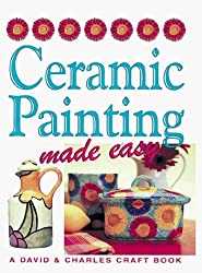 Ceramic Painting Made Easy (Crafts Made Easy) by Susan Penny (1999-06-01)