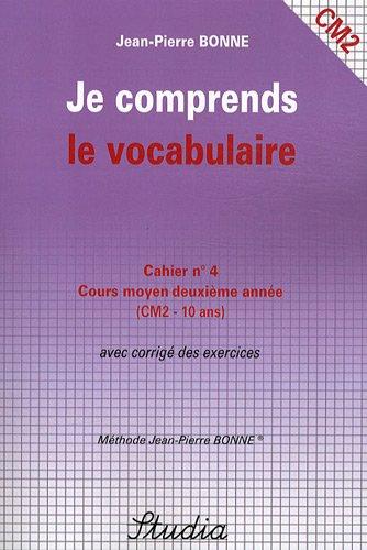 Je comprends le vocabulaire Cahier n° 4 CM2