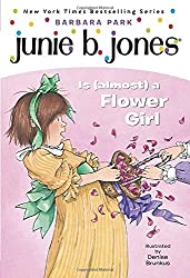 Junie B. Jones Is (almost) a Flower Girl (Junie B. Jones, No. 13) by Barbara Park (1999-05-25)