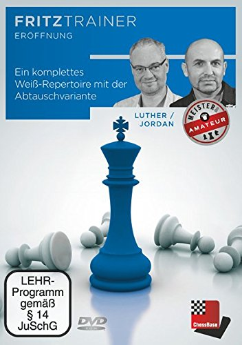 Thomas Luther/Jürgen Jordan: Ein komplettes Weiß-Repertoire mit der spanischen Abtauschvariante...