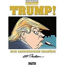 Trump!: Eine amerikanische Dramödie