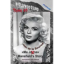 Ma Jane Mansfield's Story: Tome1 (L'Odyssée des Philiades t. 8)