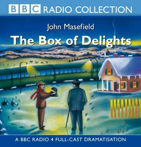 The Box Of Delights (BBC Radio Collection) by John Masefield (2001-11-05)