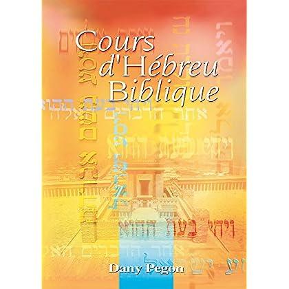 Cours d'Hébreu Biblique + 1 cd audio