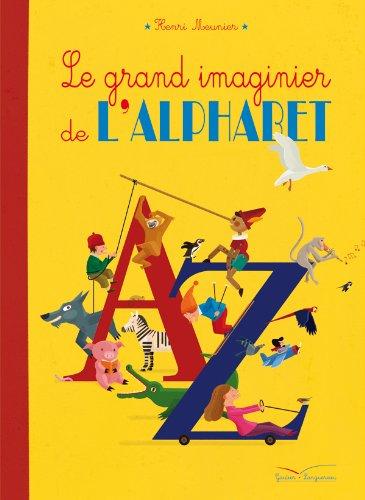 "<a href=""/node/137390"">Le grand imaginier de l'alphabet</a>"