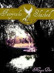 Fairytales Slashed: Volume One (English Edition)