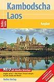 Nelles Guide Kambodscha - Laos (Reiseführer) / Angkor