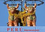 Perú. Impressionen (Wandkalender 2019 DIN A2 quer): Das wunderschöne Land der Inkas (Monatskalender, 14 Seiten ) (CALV