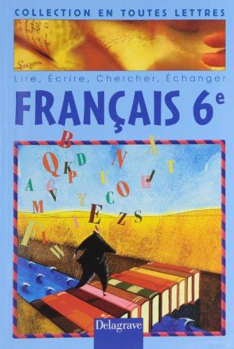 Français 6ème livre de l'élève par Corinne Leenhardt