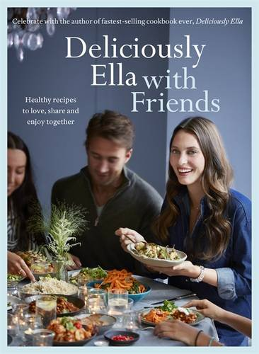 deliciously-ella-with-friends-healthy-recipes-to-love-share-and-enjoy-together