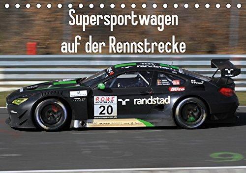 der Rennstrecke (Tischkalender 2019 DIN A5 quer): Fotos diverser GT3 Rennfahrzeuge aus verschiedenen Deutschen Rennserien. (Monatskalender, 14 Seiten ) (CALVENDO Mobilitaet) ()