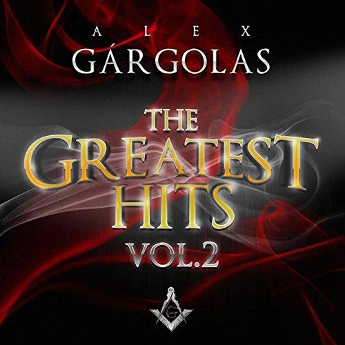 Alex Gargolas Greatest Hits, V...