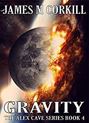 The Alex Cave Series Book 4. Gravity (English Edition)