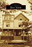 Bay View (Images of America) (English Edition)