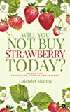#5: Will You Not Buy Strawberry Today?: Human CIM: Connection, Interaction, Mindset