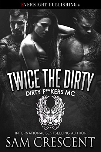 twice-the-dirty-dirty-fkers-mc-book-4-english-edition