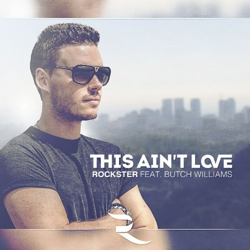 This Ain't Love (Radio Mix) [feat. Butch Williams]