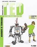TED. Argomenti di tecnologia. Per la Scuola media. Con DVD. Con e-book. Con espansione online