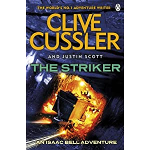 The Striker: Isaac Bell #6 (Paperback)