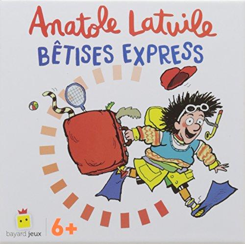 Anatole Latuile - Bêtises express
