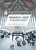 Passport-Spanisch: Schülerband A1/A2