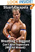 #1: Wrestling's Biggest Can't Miss Superstars (Who All Missed)