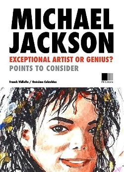 MICHAEL JACKSON: Exceptional artist or Genius ? (Special Edition) (English Edition) von [VIDIELLA, FRANCK]