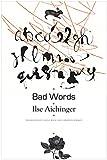 Bad Words: Selected Short Prose (German List)