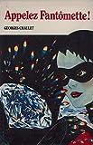 Appelez Fantômette - tome 29