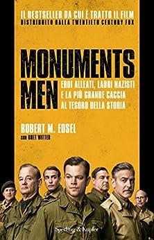 Monuments Men (versione italiana) (Saggi) di [Edsel, Robert]