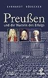 Preußen und die Wurzeln des Erfolgs (Olzog Edition)