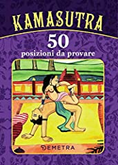 Idea Regalo - Kamasutra. 50 posizioni da provare